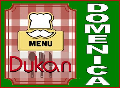 Menù della domenica per la dieta Dukan dei sette giorni