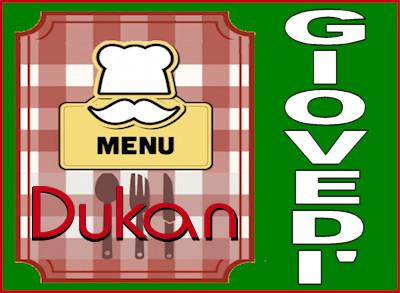 Menù del giovedì per la dieta Dukan dei sette giorni