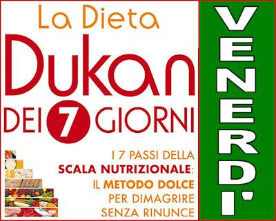Schema della dieta Dukan dei sette giorni per il venerdì